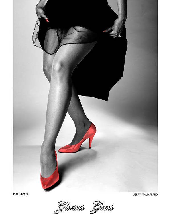 Figure Poster featuring the photograph Glorious Gams - Red Shoes by Jerry Taliaferro