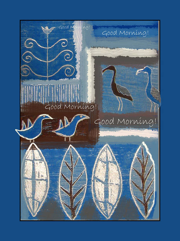 Birds Poster featuring the digital art Good Morning by Aliza Souleyeva-Alexander