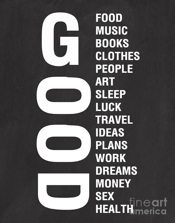 Typography Poster featuring the mixed media Good Things by Linda Woods