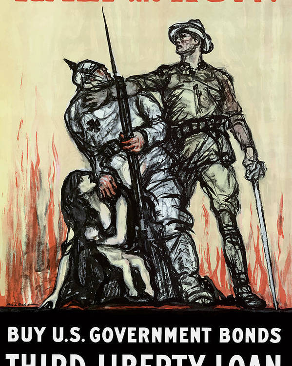Liberty Loan Poster featuring the painting Halt The Hun - WW1 by War Is Hell Store