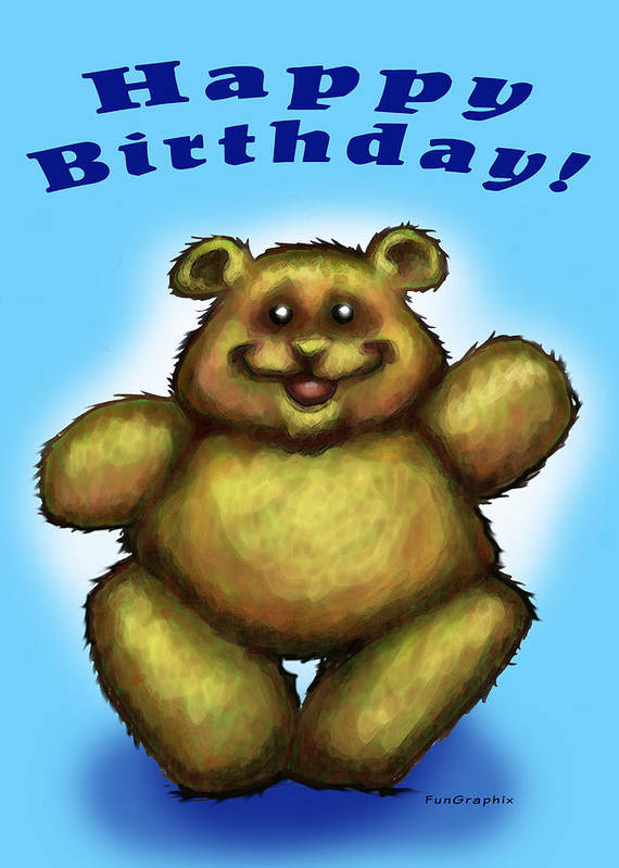 Happy Birthday Poster featuring the greeting card Happy Birthday Bear by Kevin Middleton