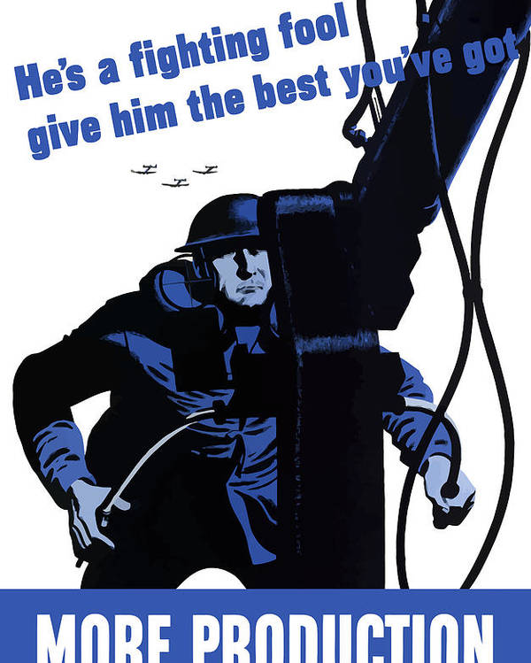 World War Ii Poster featuring the painting He's A Fighting Fool - Give Him The Best You've Got by War Is Hell Store