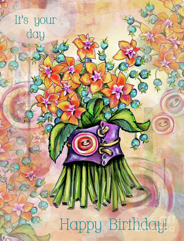 Greeting Cards Poster featuring the mixed media It's Your Day Happy Birthday by Pam Vale