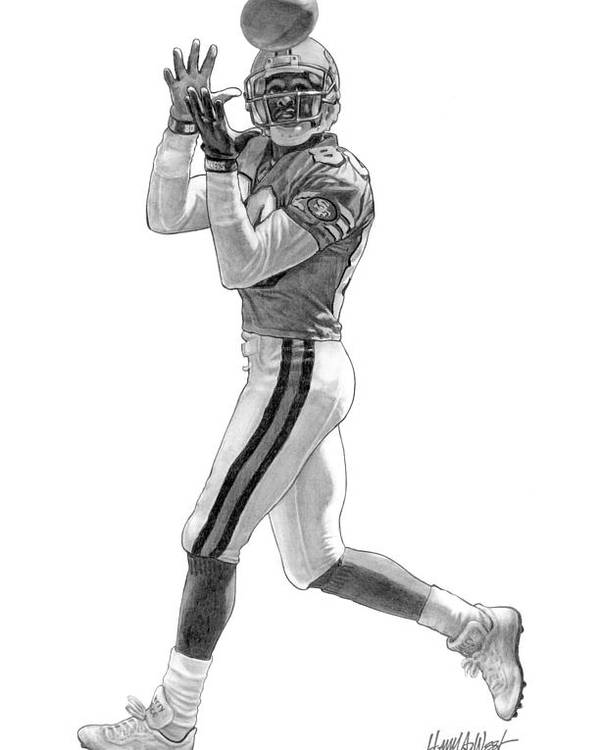 Jerry Rice Poster featuring the drawing Jerry Rice by Harry West