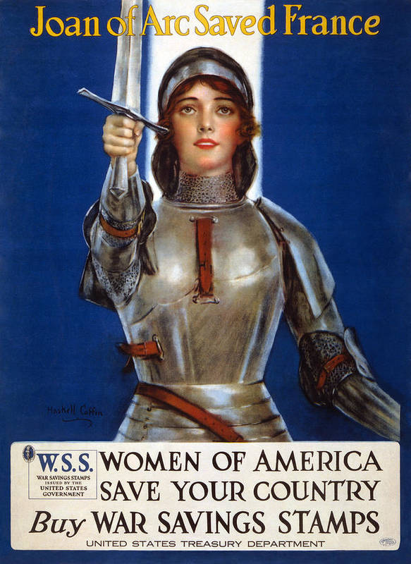Haskell Coffin Poster featuring the drawing Joan Of Arc Saved France. Women Of America Save Your Country. Buy War Savings Stamps by Haskell Coffin
