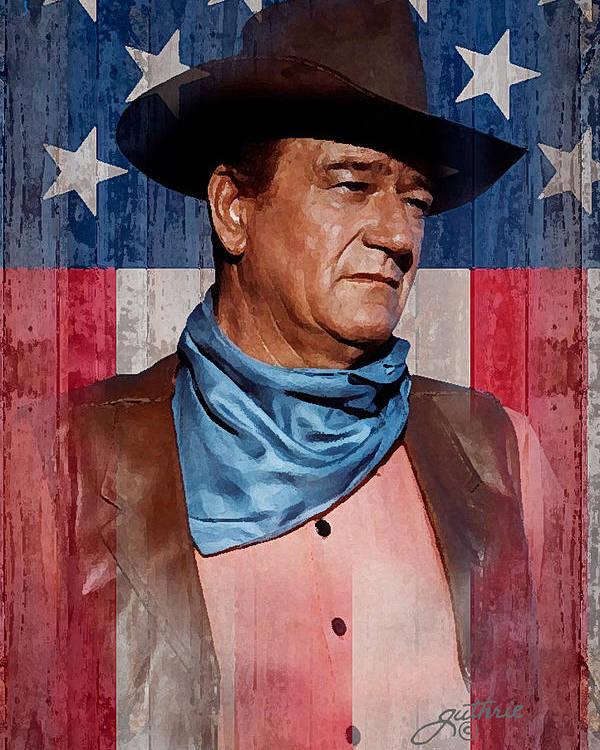 John Wayne Poster featuring the mixed media John Wayne Americas Cowboy by John Guthrie