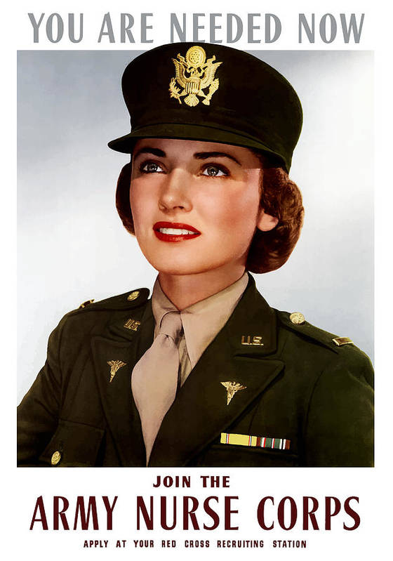 Nursing Poster featuring the painting Join The Army Nurse Corps by War Is Hell Store