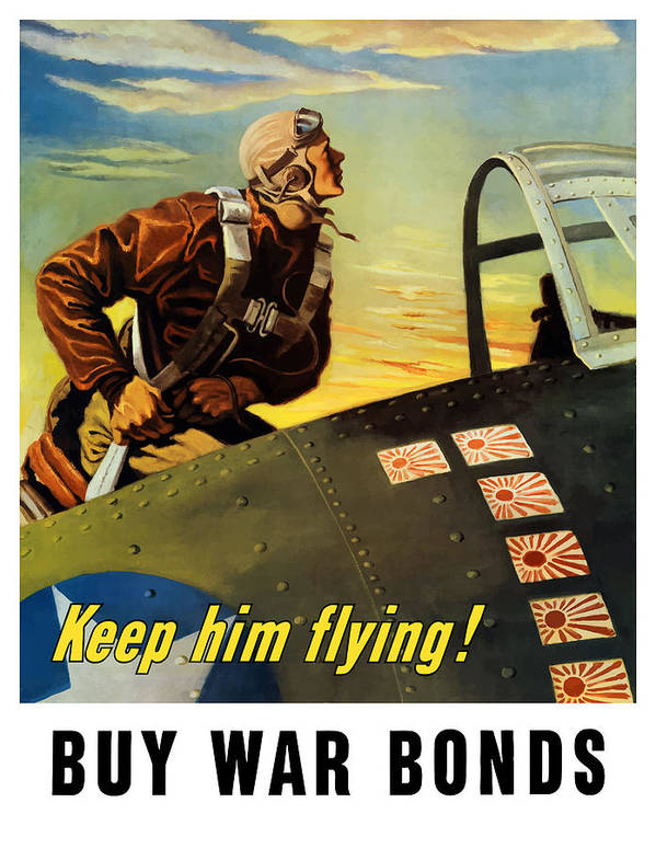 Ww2 Poster featuring the painting Keep Him Flying - Buy War Bonds by War Is Hell Store