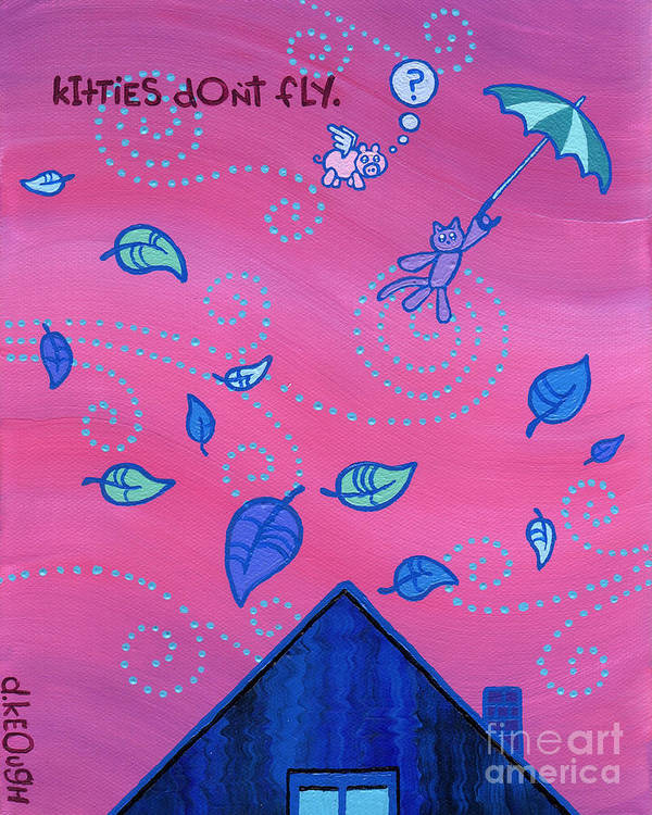 Kitties Don't Fly Poster featuring the painting Kitties Don't Fly by Dan Keough