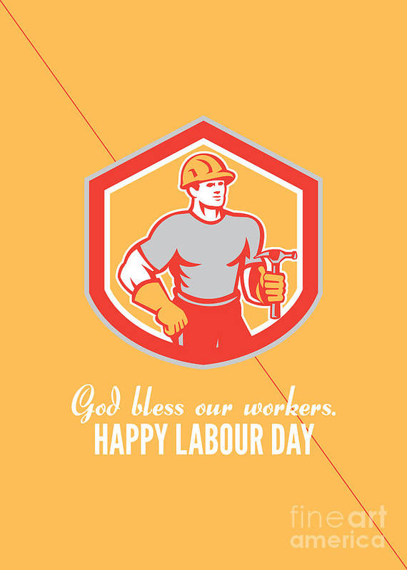 Labor day greeting card builder carpenter hammer shield poster by labor day poster featuring the digital art labor day greeting card builder carpenter hammer shield by m4hsunfo