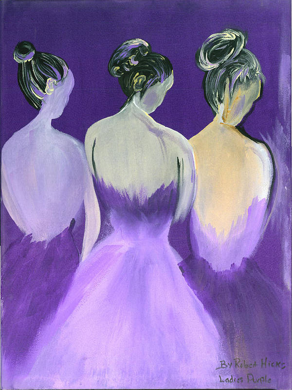 Ballerinas Poster featuring the painting Ladies In Purple by Robert Lee Hicks
