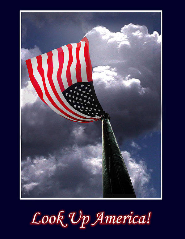 Flag Poster featuring the photograph Look Up America by Richard Gordon