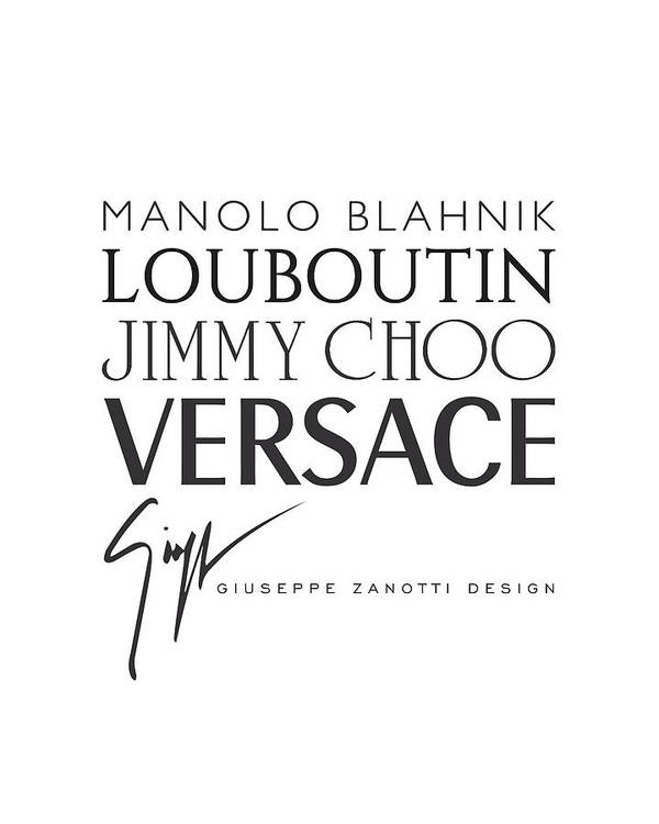 725907f0 Manolo Blahnik Poster featuring the digital art Louboutin, Versace, Jimmy  Choo - Black And