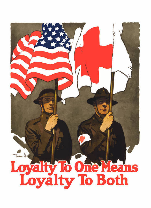 Red Cross Poster featuring the painting Loyalty To One Means Loyalty To Both by War Is Hell Store