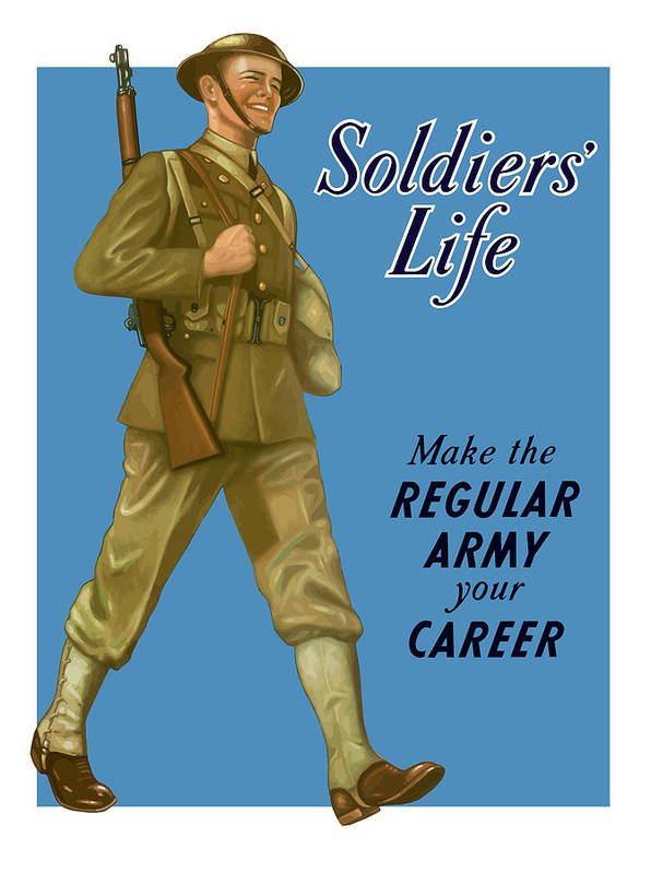 Army Poster featuring the painting Make The Regular Army Your Career by War Is Hell Store