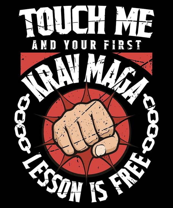 Martial Arts Krav Maga Shirt Touch Me Your First Lesson Free Poster