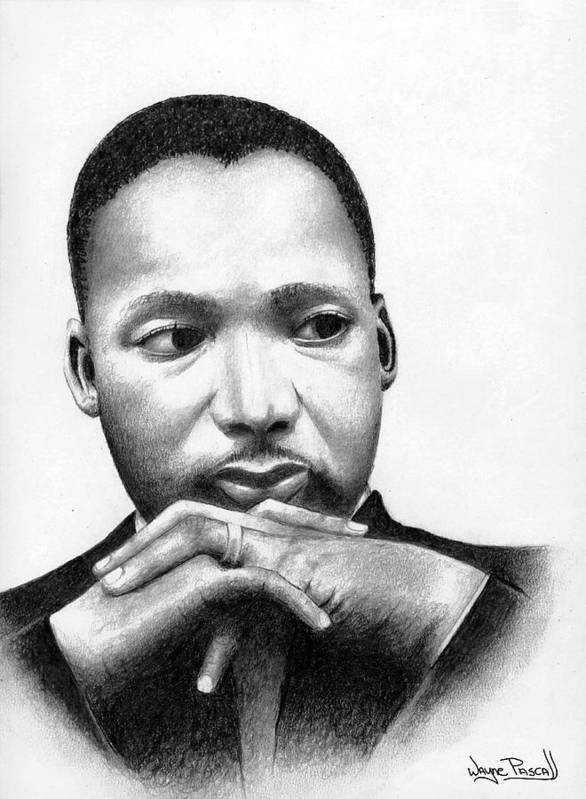 Mlk Poster featuring the drawing Martin by Wayne Pascall