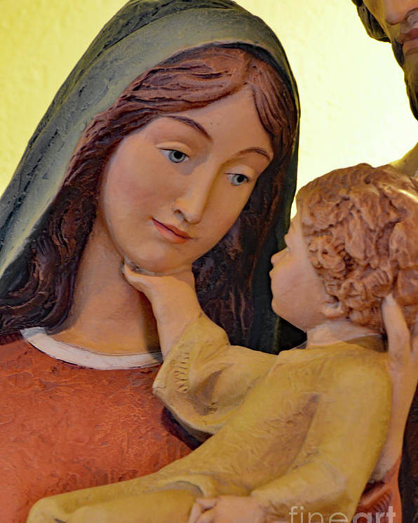 Holy Family Poster featuring the photograph Mary And Baby Jesus by Debby Pueschel