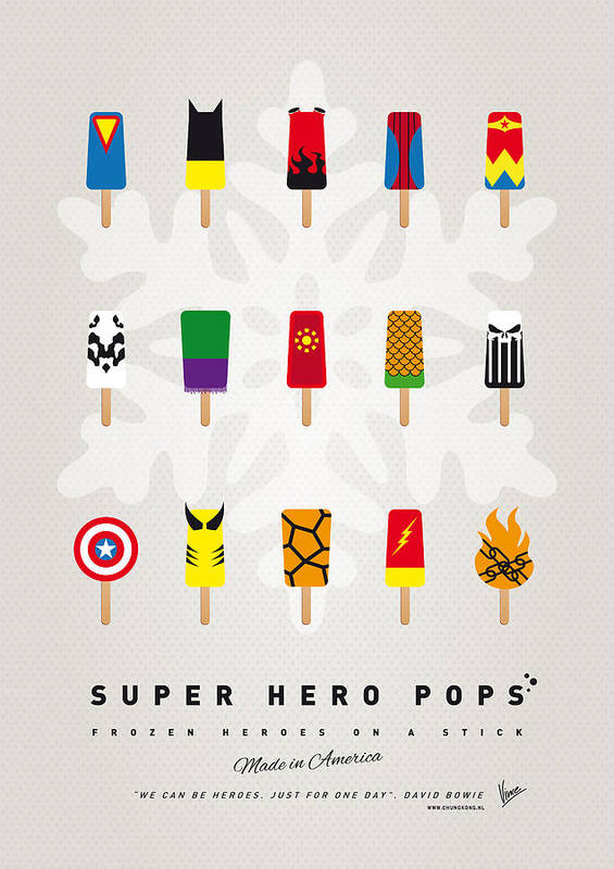 Superheroes Poster featuring the digital art My Superhero Ice Pop - Univers by Chungkong Art