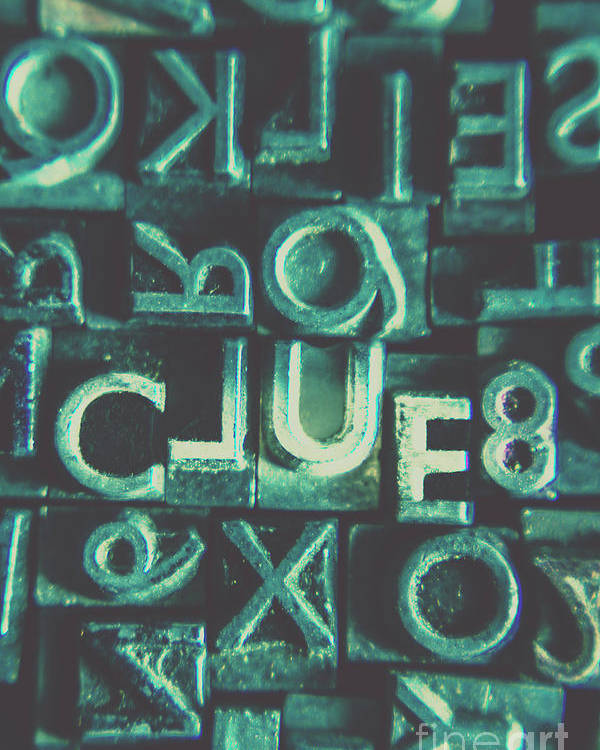 Clue Poster featuring the photograph Mystery Writer Clue by Jorgo Photography - Wall Art Gallery