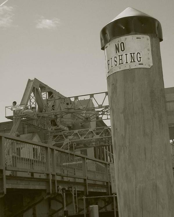 Mystic Poster featuring the photograph Mystic Drawbridge No Fishing by Heather Weikel