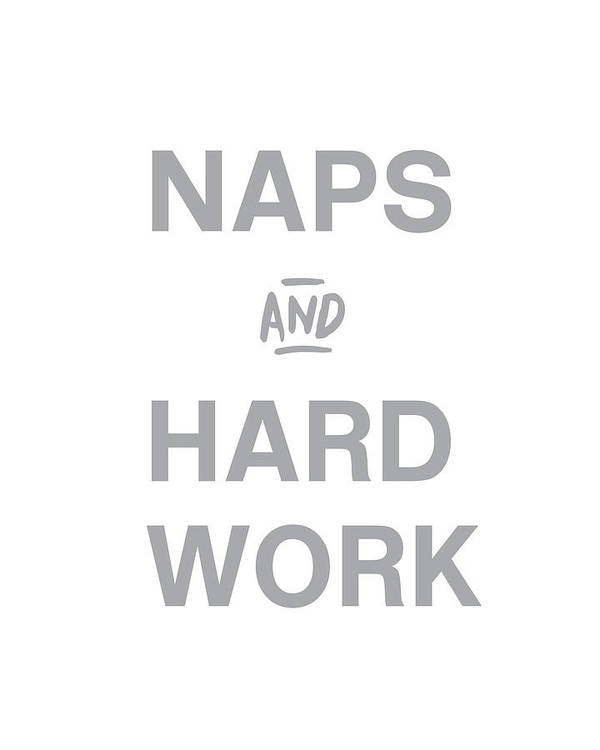 Naps Poster featuring the digital art Naps And Hard Work- Art By Linda Woods by Linda Woods