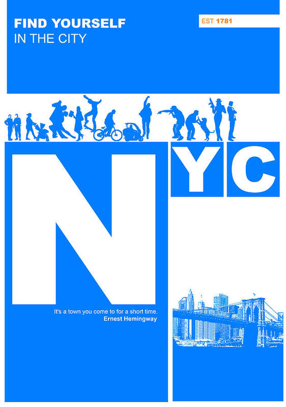 New York Poster featuring the digital art Nyc Find Yourself In The City by Naxart Studio