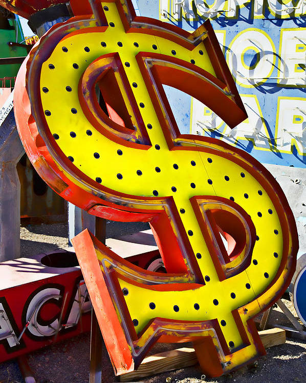 Old Dollar Sign Poster featuring the photograph Old Dollar Sign by Garry Gay