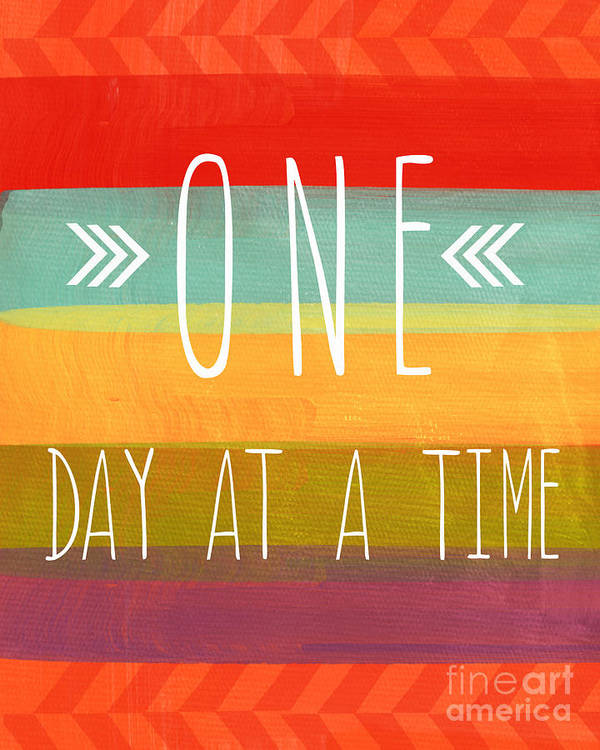one Day At A Time Poster featuring the mixed media One Day At A Time by Linda Woods