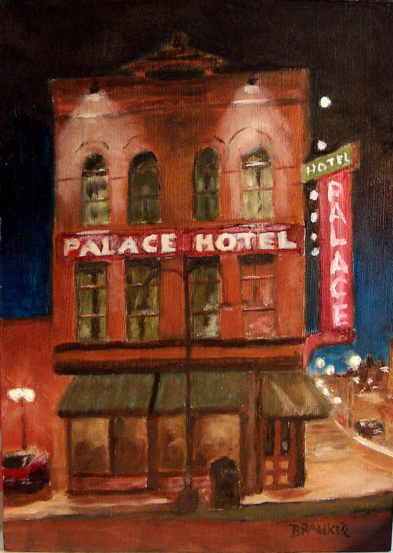 Cityscape Poster featuring the painting Palace Hotel by Bill Brauker