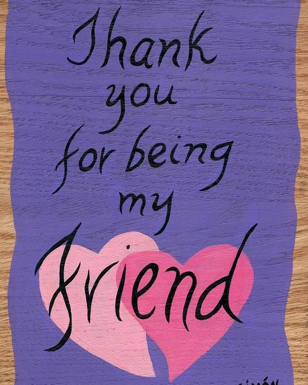 Peace Tablet Thank You For Being My Friend Poster By Lourdes Simon