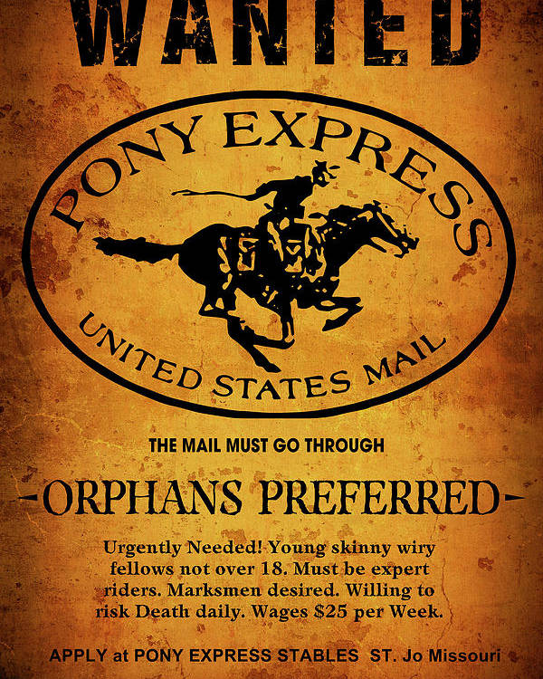 Pony Express Wanted Poster Poster By Daniel Hagerman