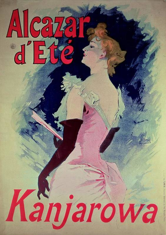Glamour Poster featuring the painting Poster Advertising Alcazar Dete Starring Kanjarowa by Jules Cheret
