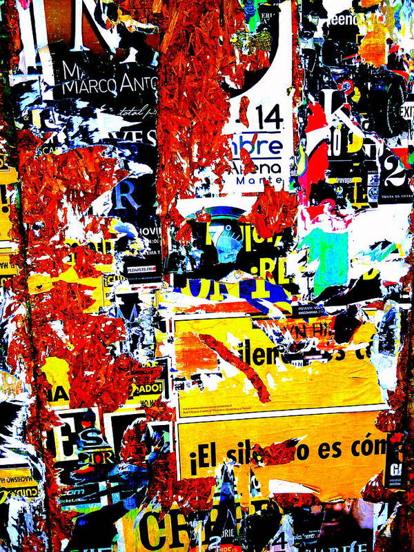 """""""latin America"""" Poster featuring the photograph Poster Wall In Santiago by Funkpix Photo Hunter"""