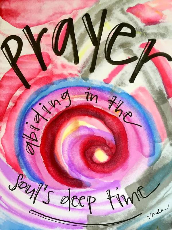 Prayer Poster featuring the painting Prayer Abides by Vonda Drees