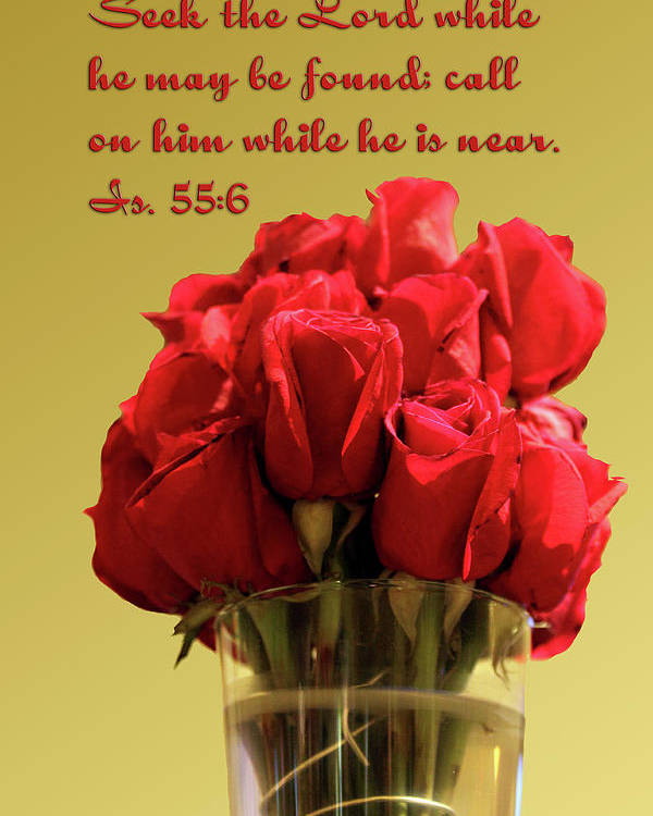 Scripture Poster featuring the photograph Red Rosed In Vase Is.55 V 6 by Linda Phelps