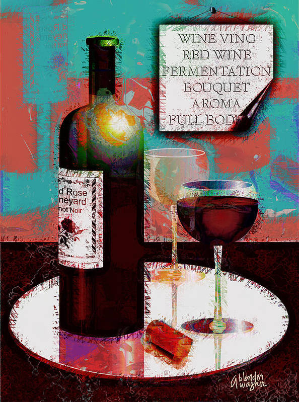Wine Poster featuring the digital art Red Wine For Two by Arline Wagner