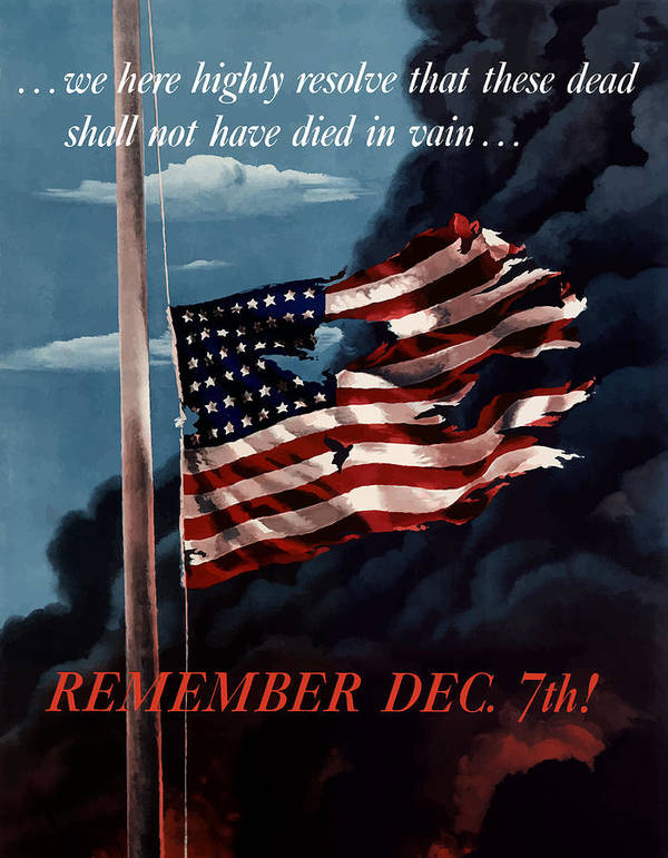 American Flag Poster featuring the painting Remember December Seventh by War Is Hell Store