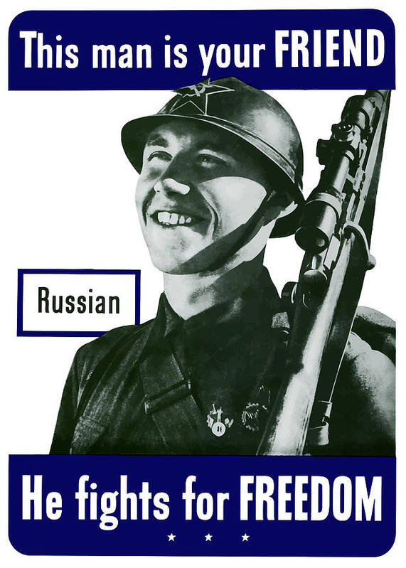 Russian Army Poster featuring the painting Russian - This Man Is Your Friend by War Is Hell Store