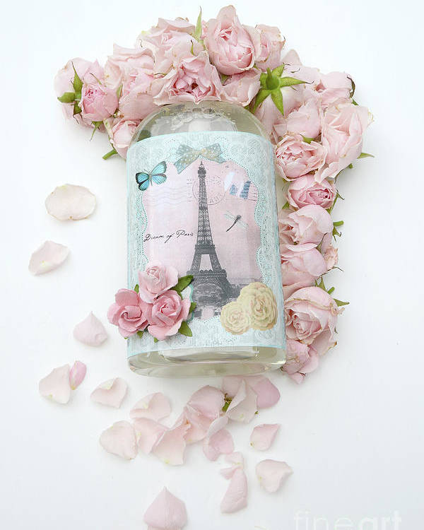 Eiffel Tower And Roses Print Poster Featuring The Photograph Shabby Chic Pink Floral
