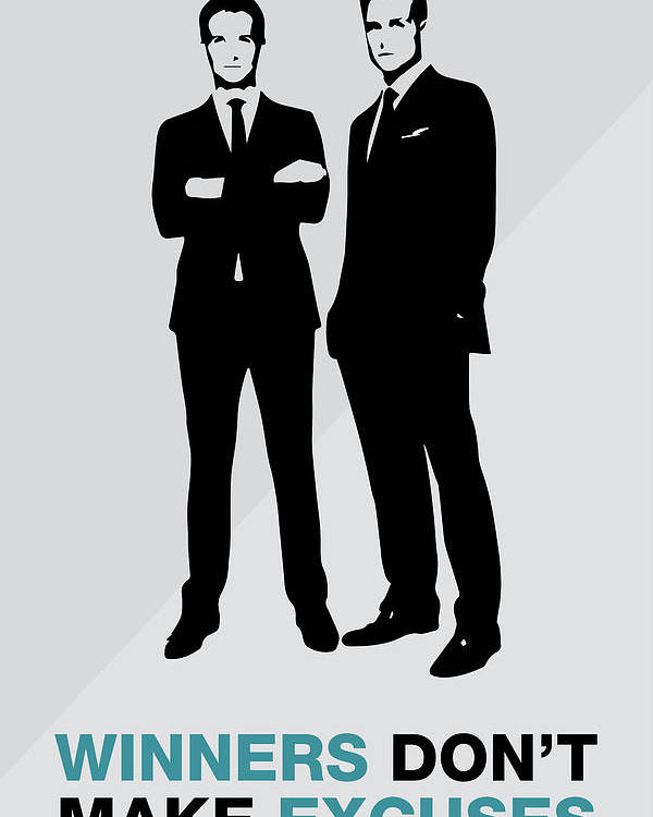 Suits Tv Show Poster Harvey Quote Winners Dont Make Excuses