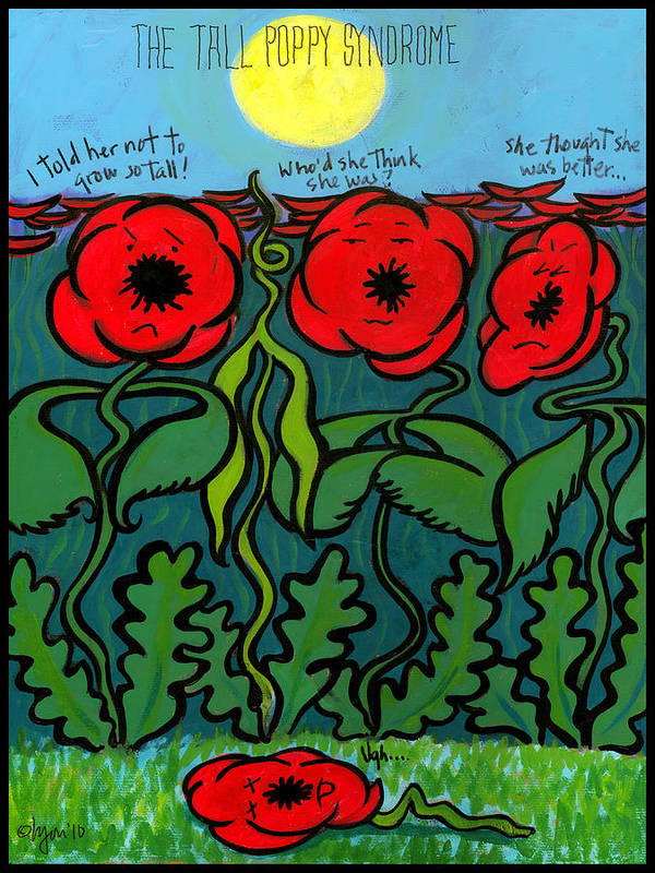 Sun Poster featuring the painting Tall Poppy Syndrome by Angela Treat Lyon