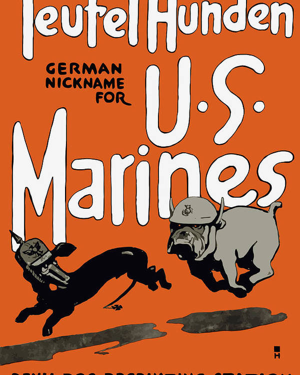 Marine Corps Poster featuring the painting Teufel Hunden - German Nickname For Us Marines by War Is Hell Store