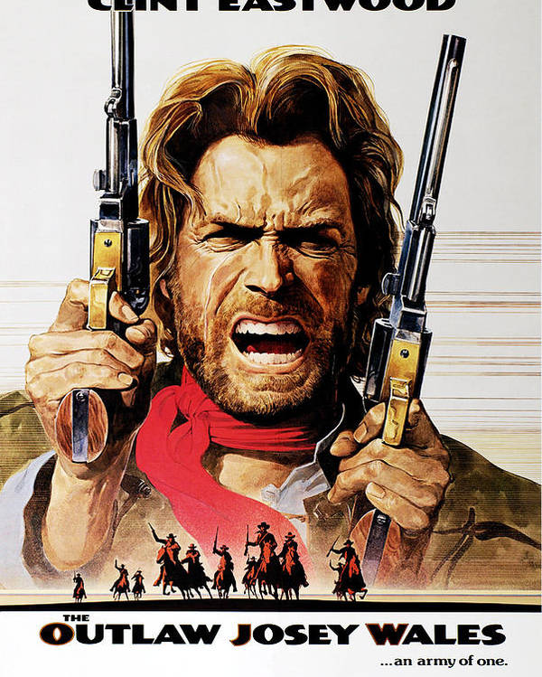 The Outlaw Josey Wales Clint Eastwood Poster By Everett