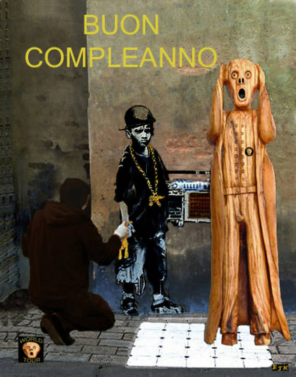 Boun Compleanno Poster featuring the mixed media The Scream World Tour Street Art Happy Birthday Italian by Eric Kempson