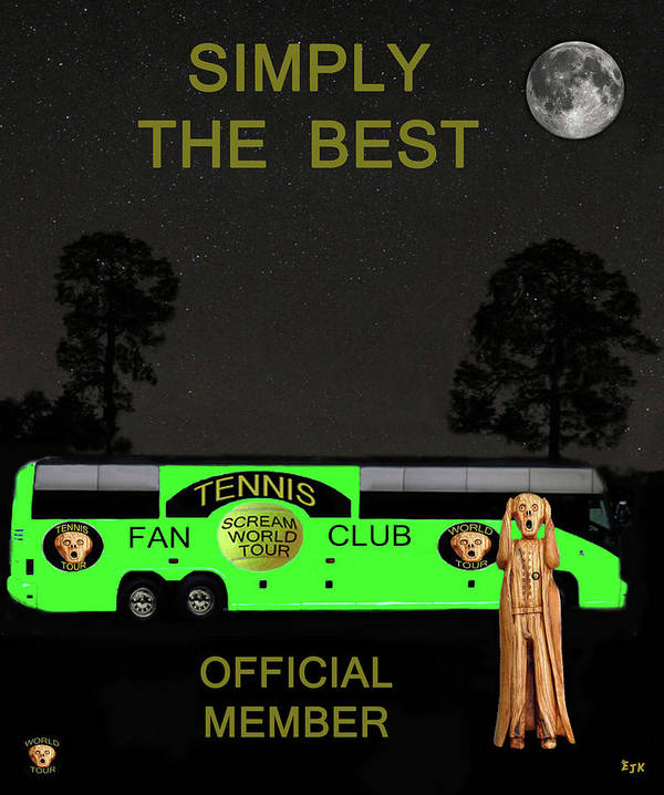 Scream World Tour Poster featuring the mixed media The Scream World Tour Tennis Tour Bus Simply The Best by Eric Kempson