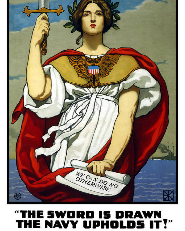 Navy Poster featuring the painting The Sword Is Drawn - The Navy Upholds It by War Is Hell Store