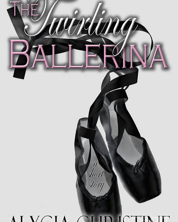 Ballerina Poster featuring the digital art The Twirling Ballerina Cover Art by Alycia Christine