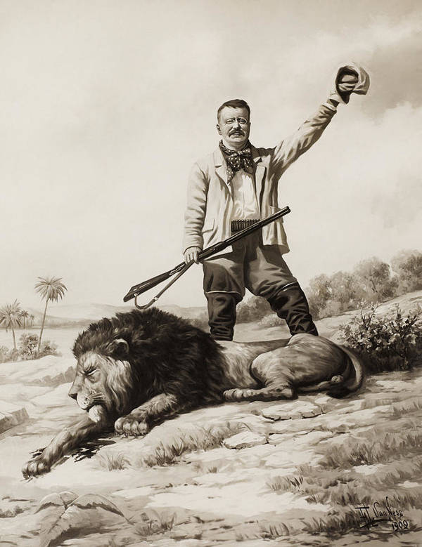 President Roosevelt Poster featuring the painting Theodore Roosevelt With Hunted Lion by War Is Hell Store