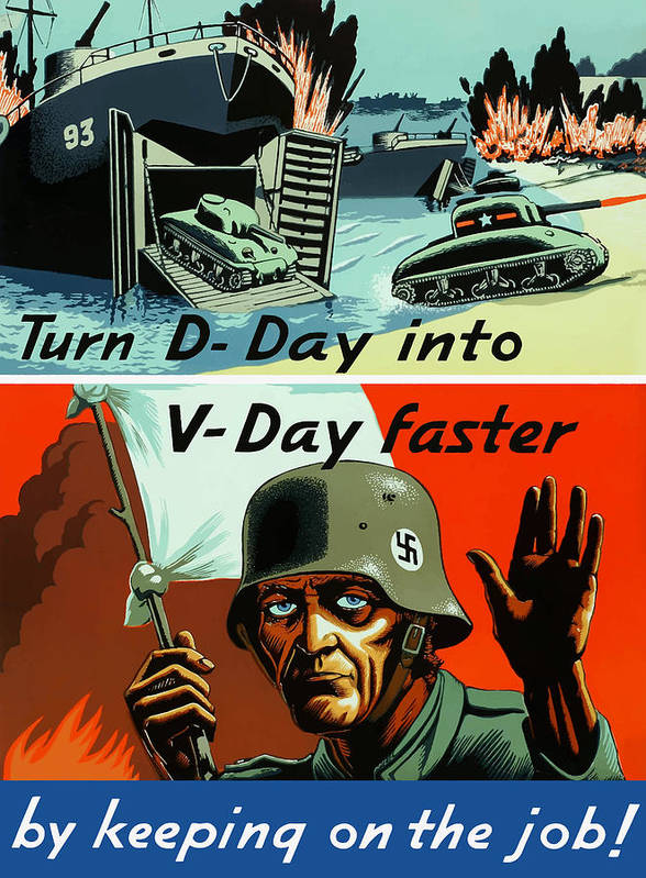 D Day Poster featuring the painting Turn D-day Into V-day Faster by War Is Hell Store